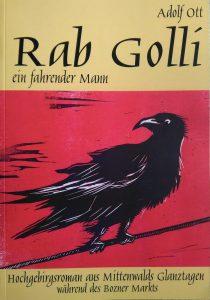 Rab Golli - ein fahrender Mann